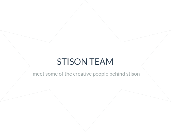 Stison Team - Meet some creative people behind the Stison